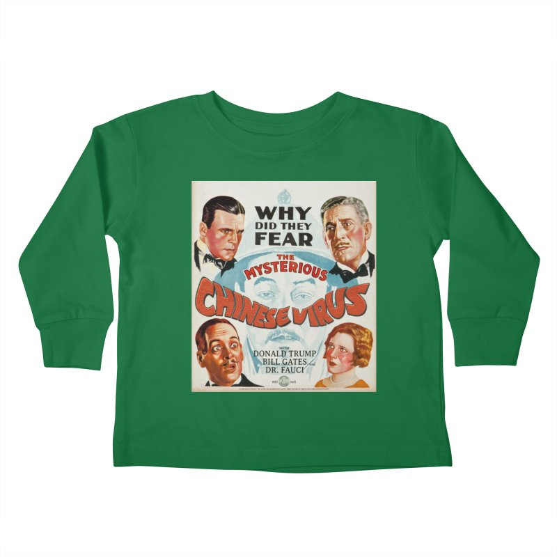 """""""Why Did They Fear The Mysterious Chinese Virus"""" by dontpanicattack!™ Kids Toddler Longsleeve T-Shirt by 3rd World Man"""