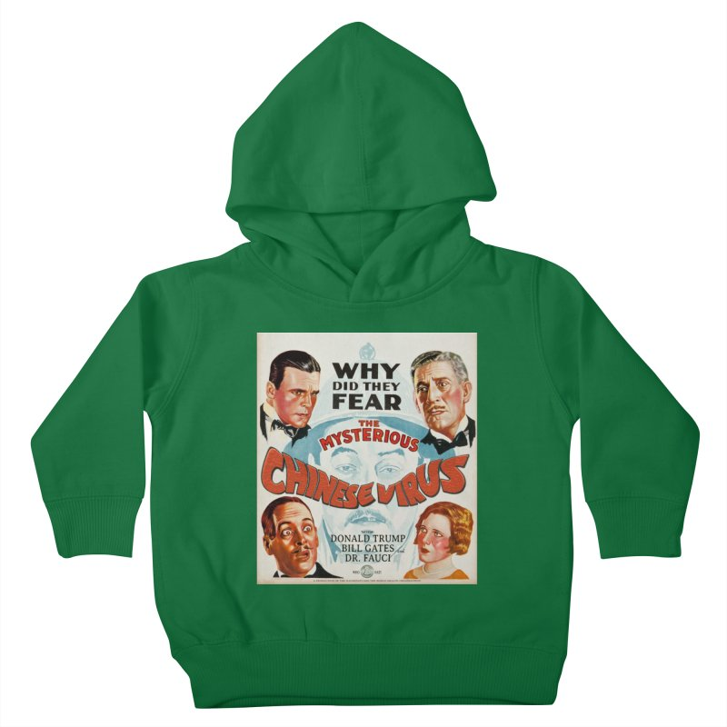 """""""Why Did They Fear The Mysterious Chinese Virus"""" by dontpanicattack!™ Kids Toddler Pullover Hoody by 3rd World Man"""