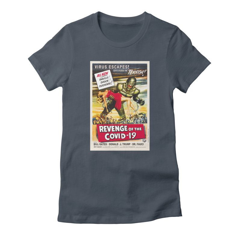 """""""Revenge Of The Covid-19 – Virus Escapes! City Flees In Terror!"""" by dontpanicattack!™ Women's T-Shirt by 3rd World Man"""