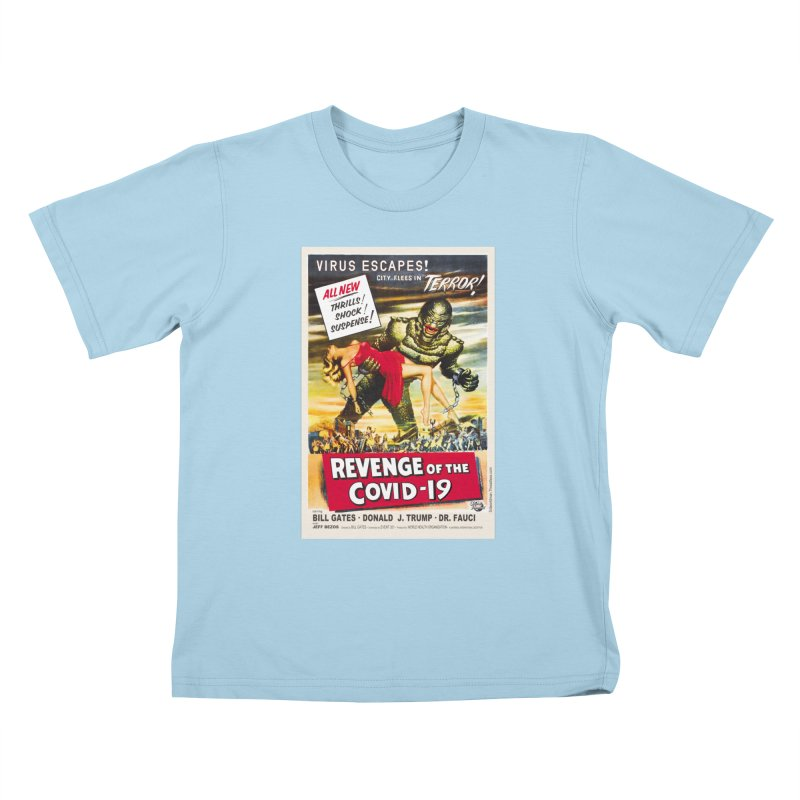 """""""Revenge Of The Covid-19 – Virus Escapes! City Flees In Terror!"""" by dontpanicattack!™ Kids T-Shirt by 3rd World Man"""