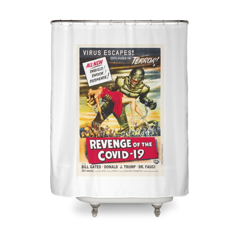 """""""Revenge Of The Covid-19 – Virus Escapes! City Flees In Terror!"""" by dontpanicattack!™ Home Shower Curtain by 3rd World Man"""