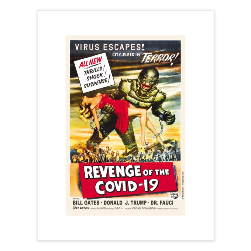 """""""Revenge Of The Covid-19 – Virus Escapes! City Flees In Terror!"""" by dontpanicattack!™ Home Fine Art Print by 3rd World Man"""