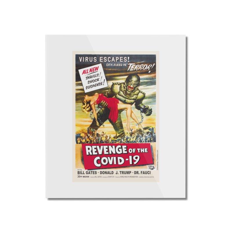 """""""Revenge Of The Covid-19 – Virus Escapes! City Flees In Terror!"""" by dontpanicattack!™ Home Mounted Acrylic Print by 3rd World Man"""
