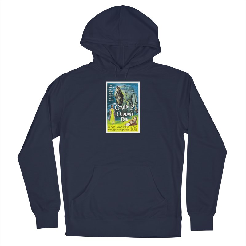 """""""Nothing Human Can Stop It – The Covid-19 That Couldn't Die"""" by dontpanicattack!™ Men's Pullover Hoody by 3rd World Man"""
