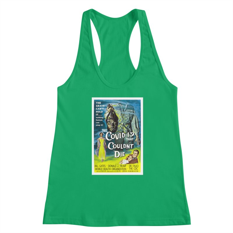 """""""Nothing Human Can Stop It – The Covid-19 That Couldn't Die"""" by dontpanicattack!™ Women's Tank by 3rd World Man"""