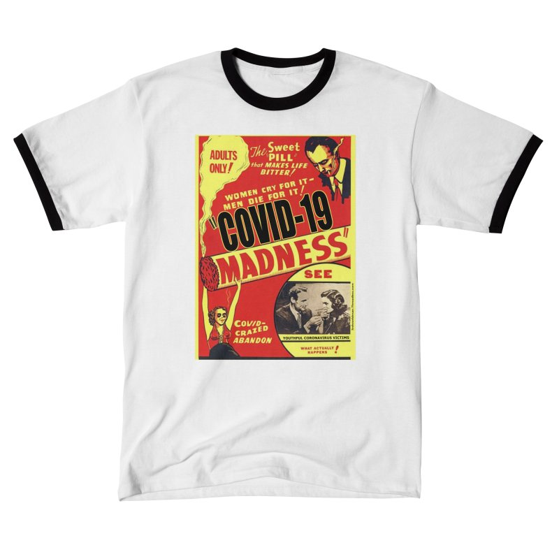 """""""Covid-19 Madness! Covid-Crazed Abandon!"""" by dontpanicattack!™ Women's T-Shirt by 3rd World Man"""