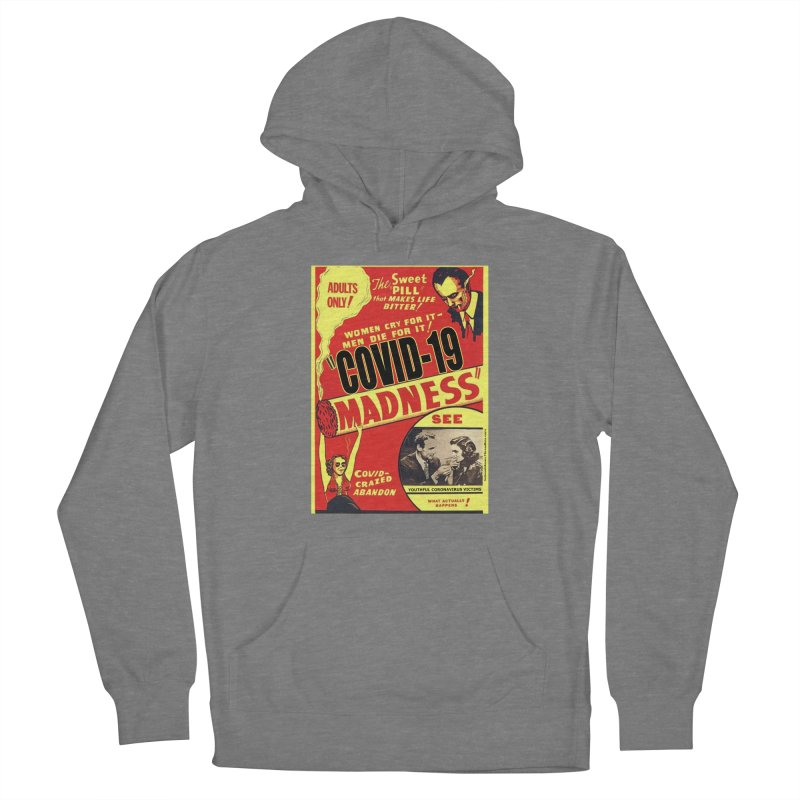 """""""Covid-19 Madness! Covid-Crazed Abandon!"""" by dontpanicattack!™ Women's Pullover Hoody by 3rd World Man"""