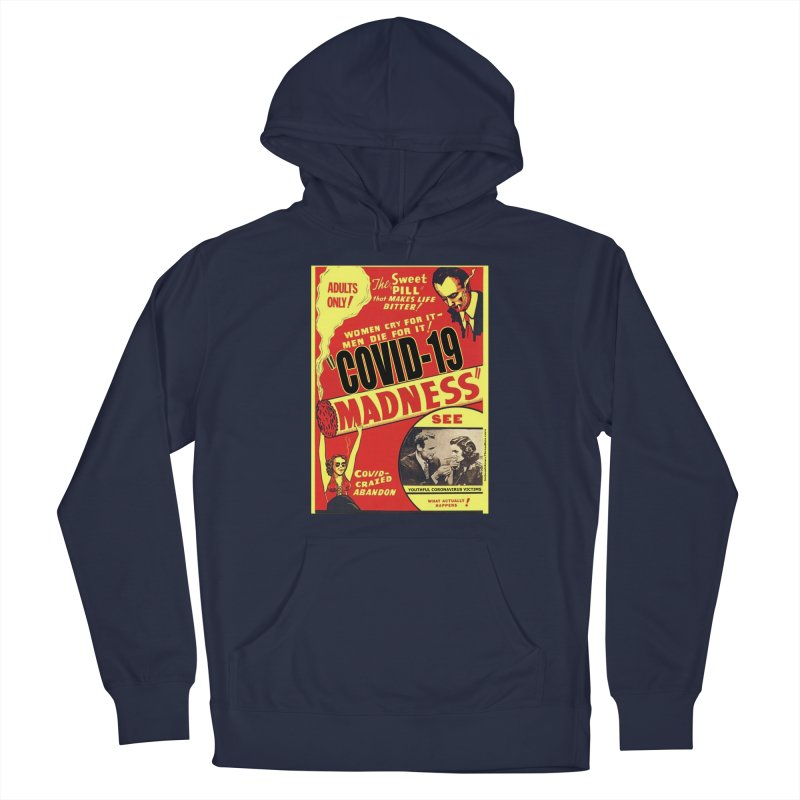 """""""Covid-19 Madness! Covid-Crazed Abandon!"""" by dontpanicattack!™ Men's Pullover Hoody by 3rd World Man"""