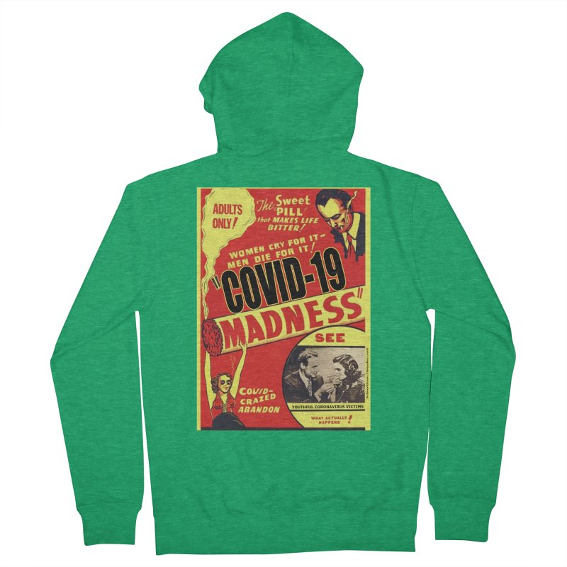 """""""Covid-19 Madness! Covid-Crazed Abandon!"""" by dontpanicattack!™ Men's Zip-Up Hoody by 3rd World Man"""