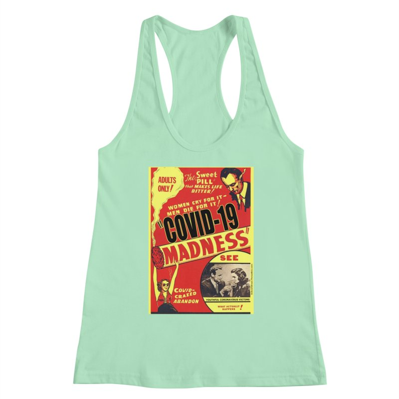 """""""Covid-19 Madness! Covid-Crazed Abandon!"""" by dontpanicattack!™ Women's Tank by 3rd World Man"""