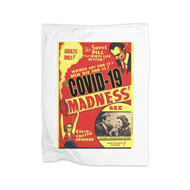 """""""Covid-19 Madness! Covid-Crazed Abandon!"""" by dontpanicattack!™ Home Blanket by 3rd World Man"""