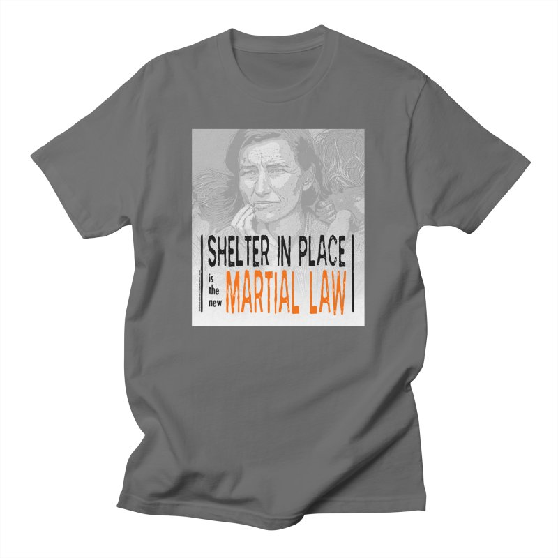 """""""SHELTER IN PLACE is the new MARTIAL LAW"""" by dontpanicattack!™ Women's T-Shirt by 3rd World Man"""
