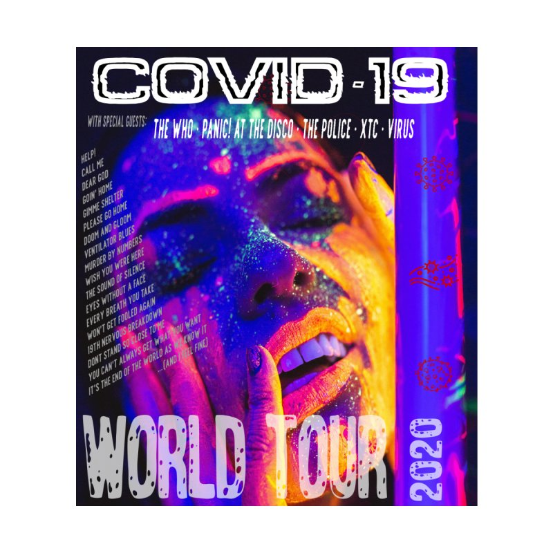 """COVID-19 World Tour 2020 with Rock's Greatest Hits"" by dontpanicattack!™ Men's T-Shirt by 3rd World Man"