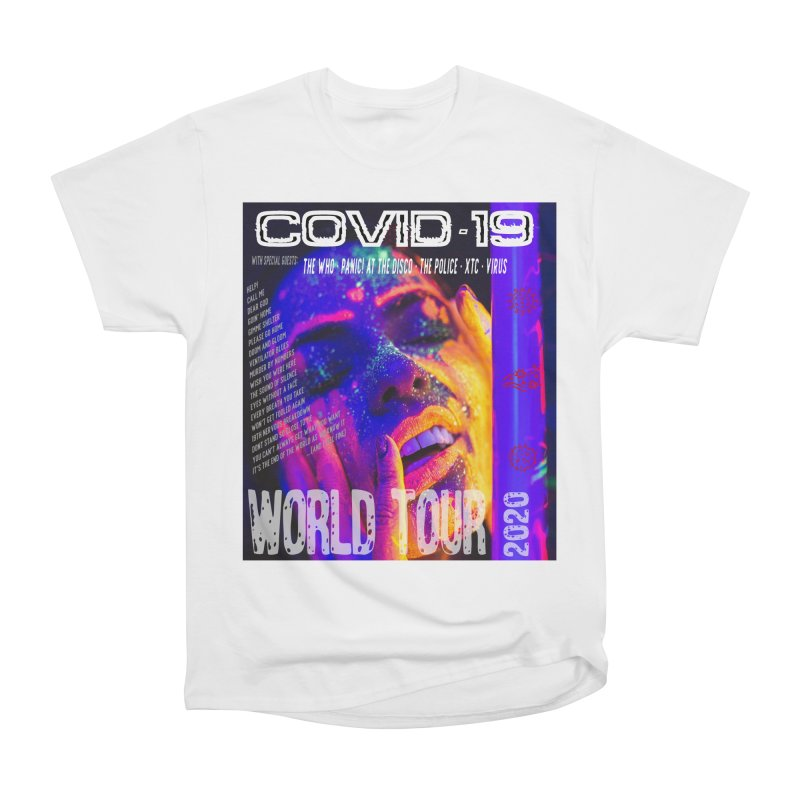 """""""COVID-19 World Tour 2020 with Rock's Greatest Hits"""" by dontpanicattack!™ Women's T-Shirt by 3rd World Man"""