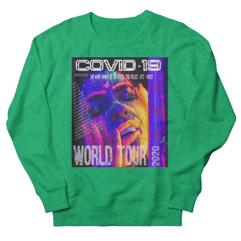 """""""COVID-19 World Tour 2020 with Rock's Greatest Hits"""" by dontpanicattack!™ Women's Sweatshirt by 3rd World Man"""