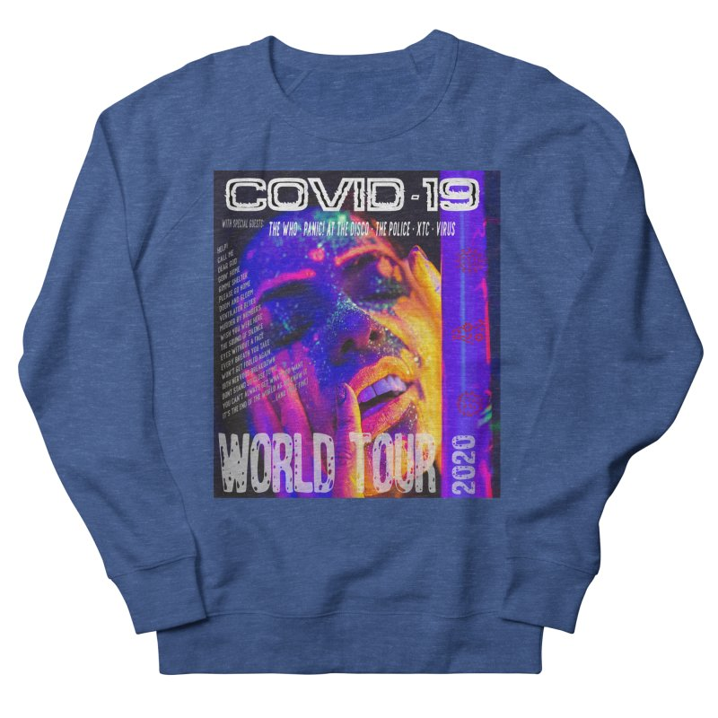 """""""COVID-19 World Tour 2020 with Rock's Greatest Hits"""" by dontpanicattack!™ Men's Sweatshirt by 3rd World Man"""