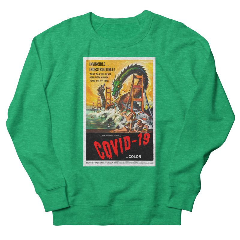 """""""Invincible, Indestructible – The Beast Covid-19"""" by dontpanicattack!™ Women's Sweatshirt by 3rd World Man"""