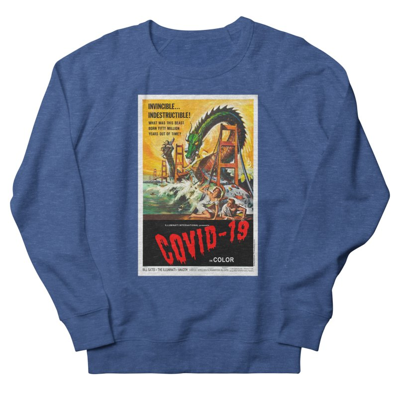 """""""Invincible, Indestructible – The Beast Covid-19"""" by dontpanicattack!™ Men's Sweatshirt by 3rd World Man"""