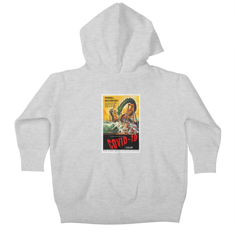 """""""Invincible, Indestructible – The Beast Covid-19"""" by dontpanicattack!™ Kids Baby Zip-Up Hoody by 3rd World Man"""