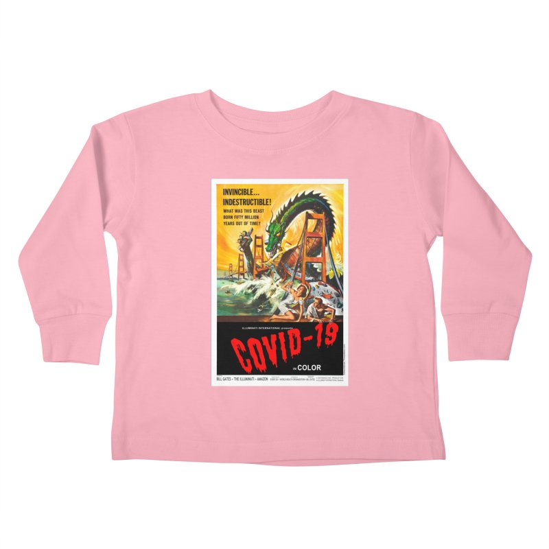 """""""Invincible, Indestructible – The Beast Covid-19"""" by dontpanicattack!™ Kids Toddler Longsleeve T-Shirt by 3rd World Man"""