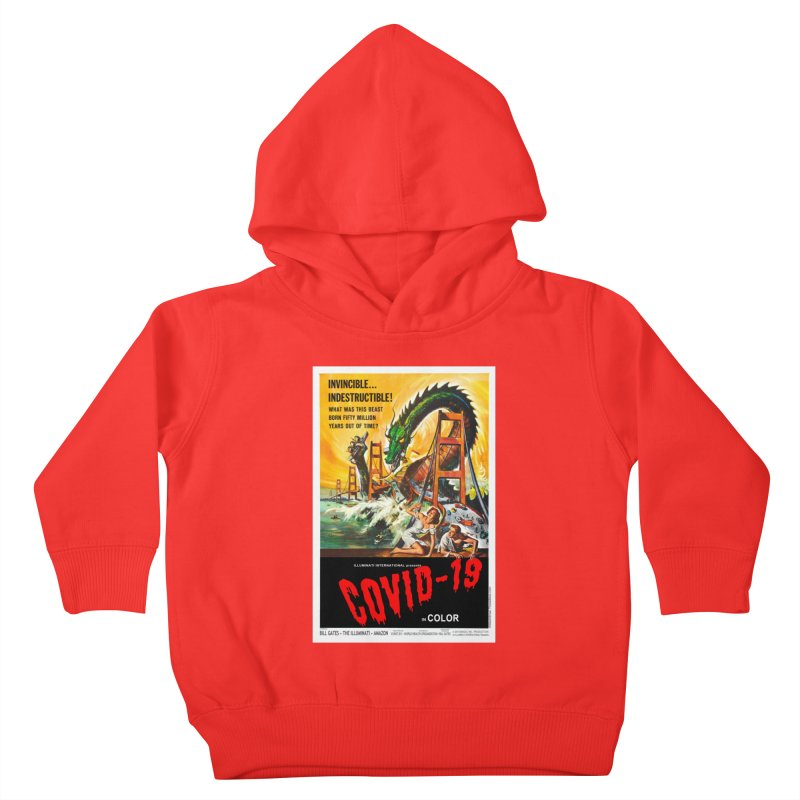 """""""Invincible, Indestructible – The Beast Covid-19"""" by dontpanicattack!™ Kids Toddler Pullover Hoody by 3rd World Man"""