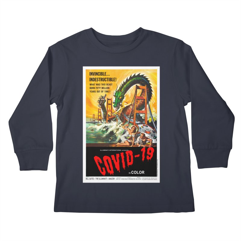 """""""Invincible, Indestructible – The Beast Covid-19"""" by dontpanicattack!™ Kids Longsleeve T-Shirt by 3rd World Man"""