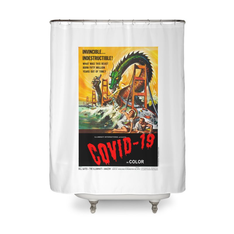 """""""Invincible, Indestructible – The Beast Covid-19"""" by dontpanicattack!™ Home Shower Curtain by 3rd World Man"""