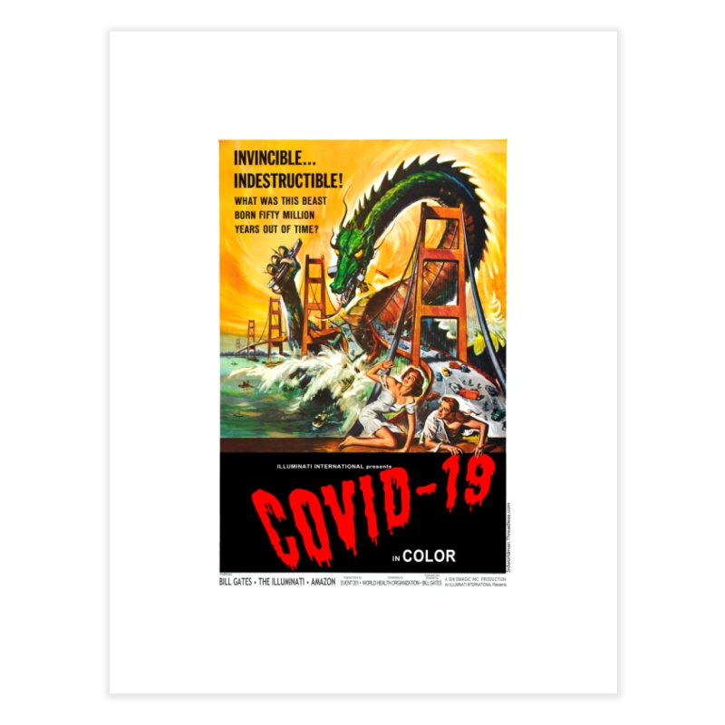 """""""Invincible, Indestructible – The Beast Covid-19"""" by dontpanicattack!™ Home Fine Art Print by 3rd World Man"""