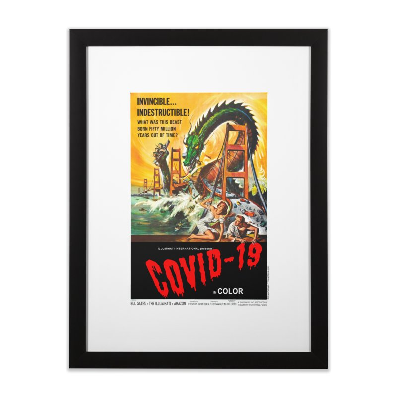 """""""Invincible, Indestructible – The Beast Covid-19"""" by dontpanicattack!™ Home Framed Fine Art Print by 3rd World Man"""