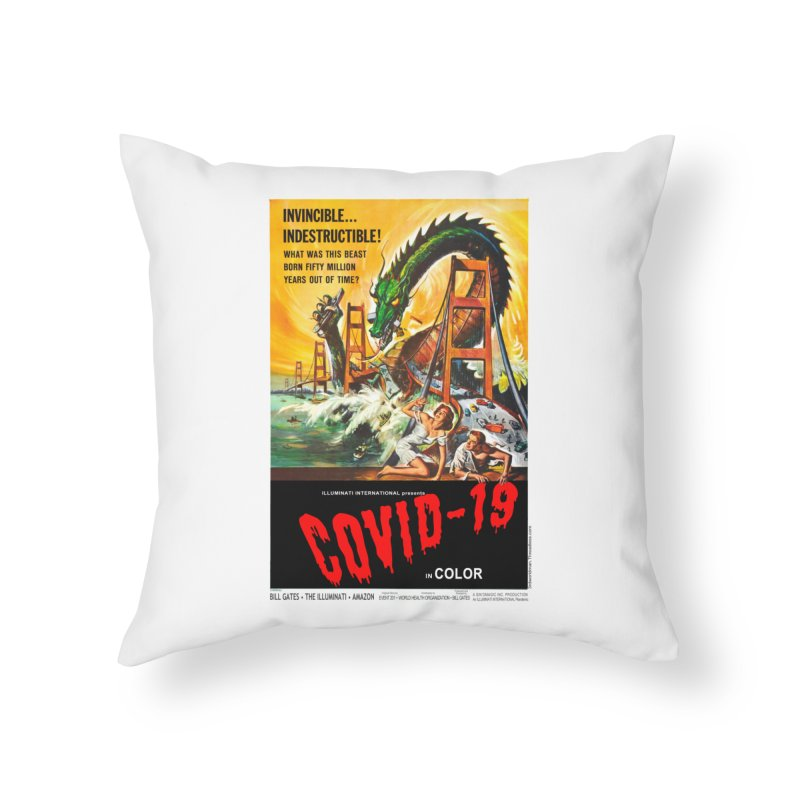 """""""Invincible, Indestructible – The Beast Covid-19"""" by dontpanicattack!™ Home Throw Pillow by 3rd World Man"""