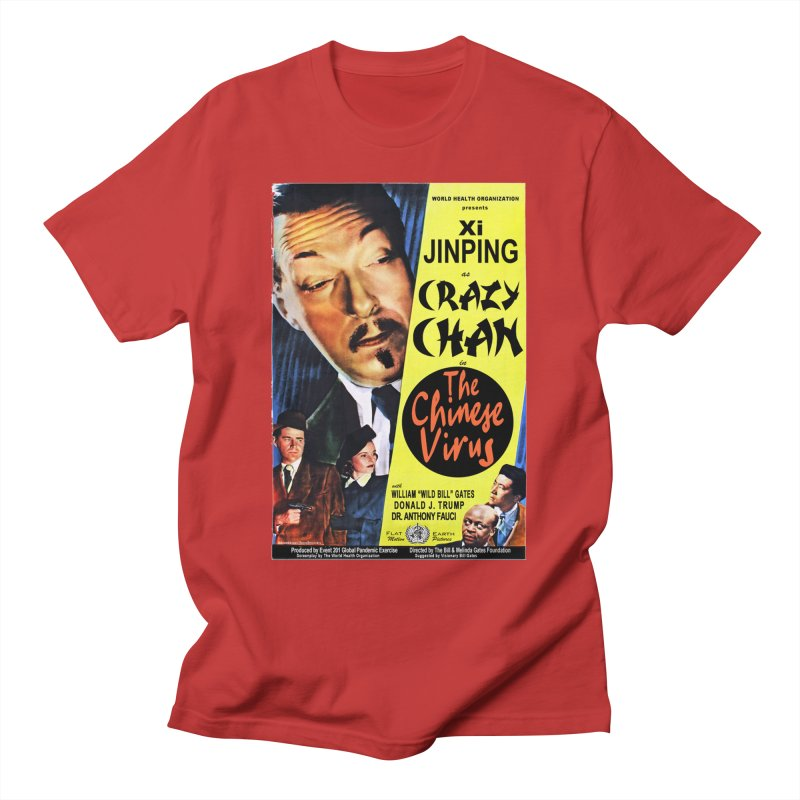 """""""WHO presents Xi Jinping as Crazy Chan in The Chinese Virus"""" by dontpanicattack!™ (rup) Women's T-Shirt by 3rd World Man"""