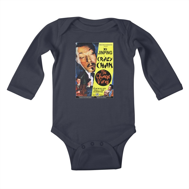 """""""WHO presents Xi Jinping as Crazy Chan in The Chinese Virus"""" by dontpanicattack!™ (rup) Kids Baby Longsleeve Bodysuit by 3rd World Man"""