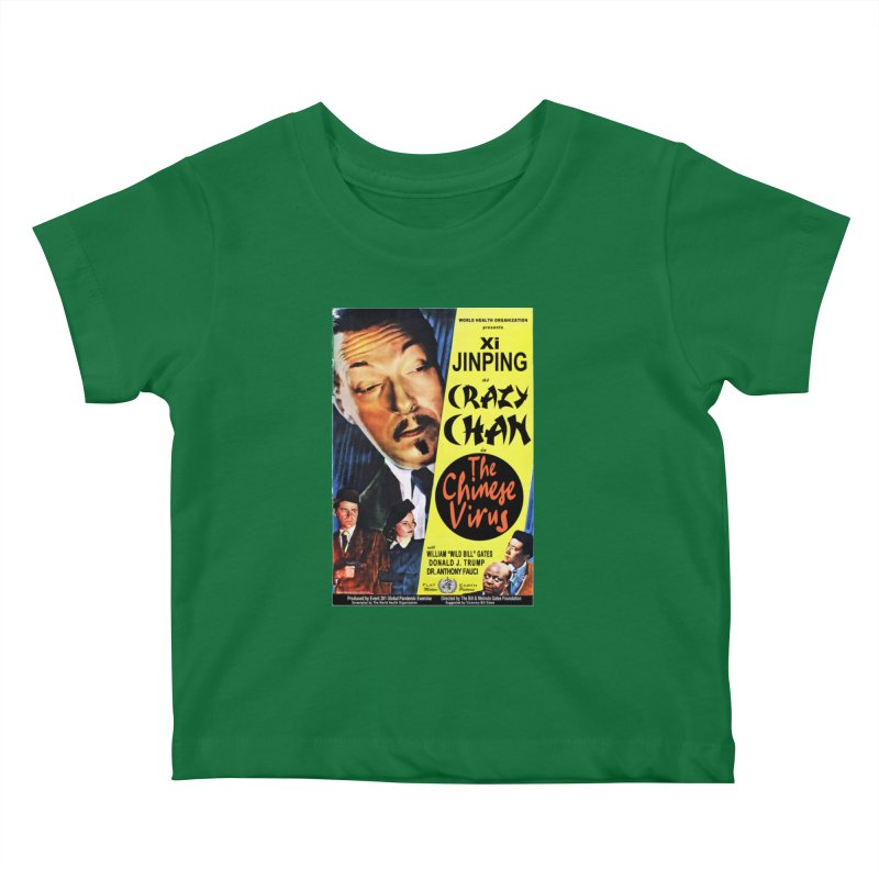 """WHO presents Xi Jinping as Crazy Chan in The Chinese Virus"" by dontpanicattack!™ (rup) Kids Baby T-Shirt by 3rd World Man"