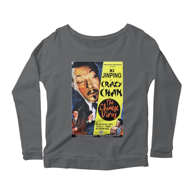 """""""WHO presents Xi Jinping as Crazy Chan in The Chinese Virus"""" by dontpanicattack!™ (rup) Women's Longsleeve T-Shirt by 3rd World Man"""