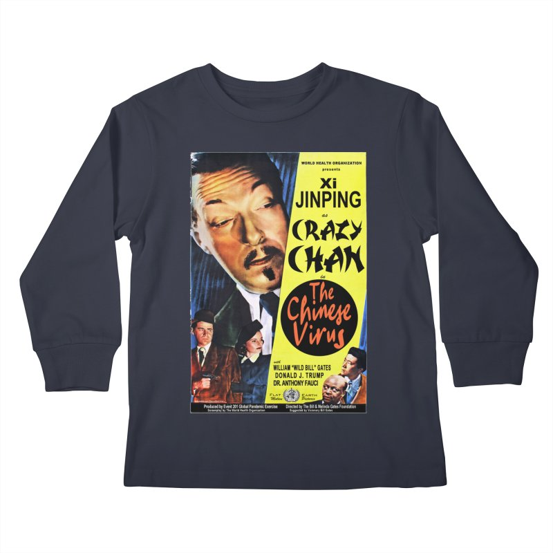 """WHO presents Xi Jinping as Crazy Chan in The Chinese Virus"" by dontpanicattack!™ (rup) Kids Longsleeve T-Shirt by 3rd World Man"