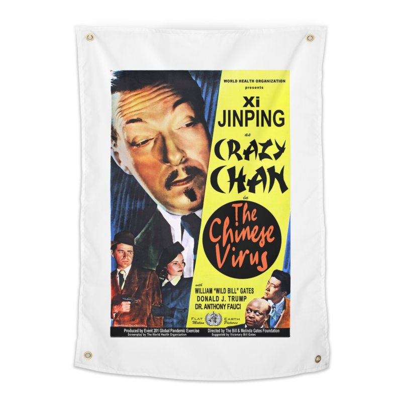 """""""WHO presents Xi Jinping as Crazy Chan in The Chinese Virus"""" by dontpanicattack!™ (rup) Home Tapestry by 3rd World Man"""