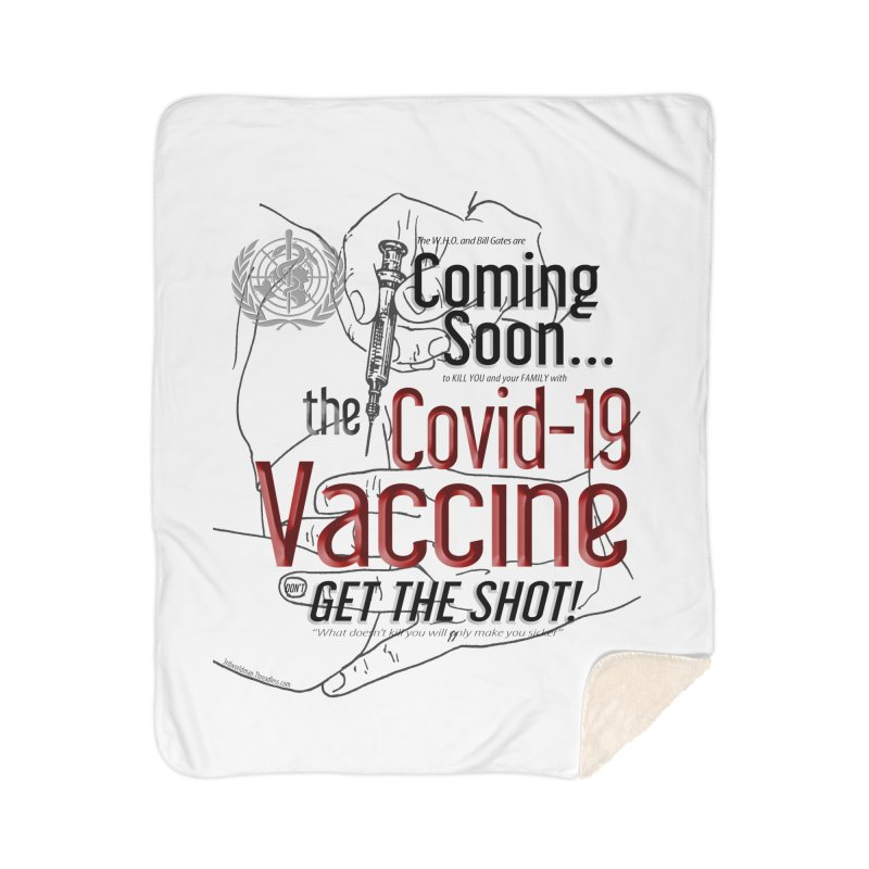 """""""Coming Soon…The Covid-19 Vaccine"""" by dontpanicattack™ Home Blanket by 3rd World Man"""