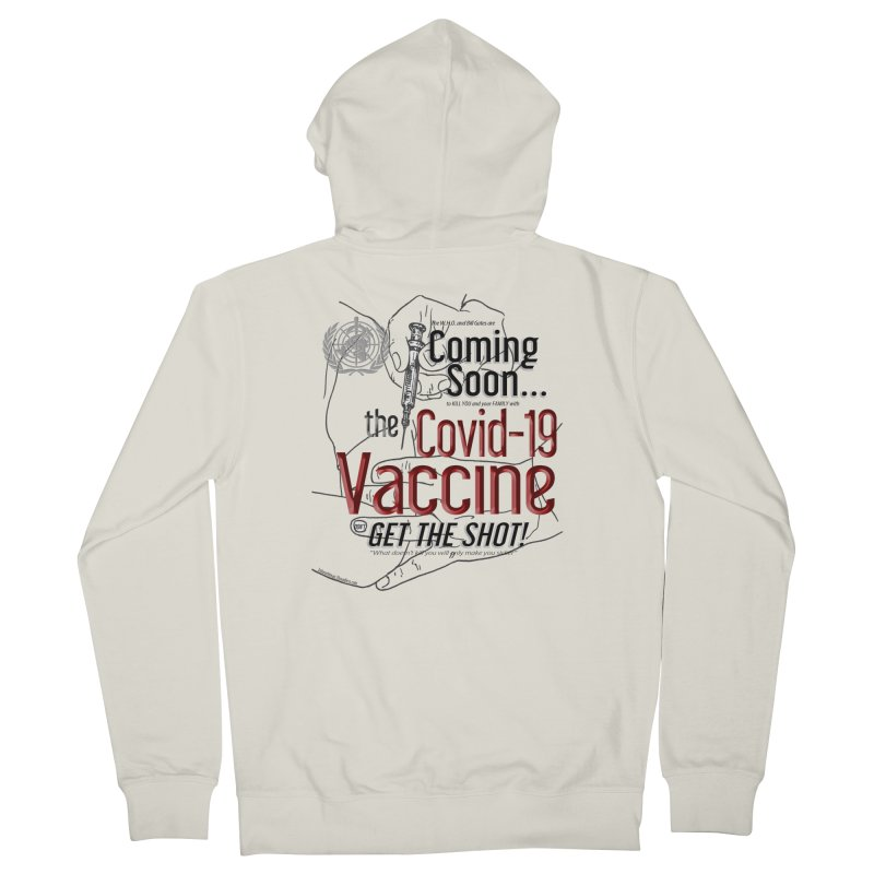 """""""Coming Soon…The Covid-19 Vaccine"""" by dontpanicattack™ Women's Zip-Up Hoody by 3rd World Man"""
