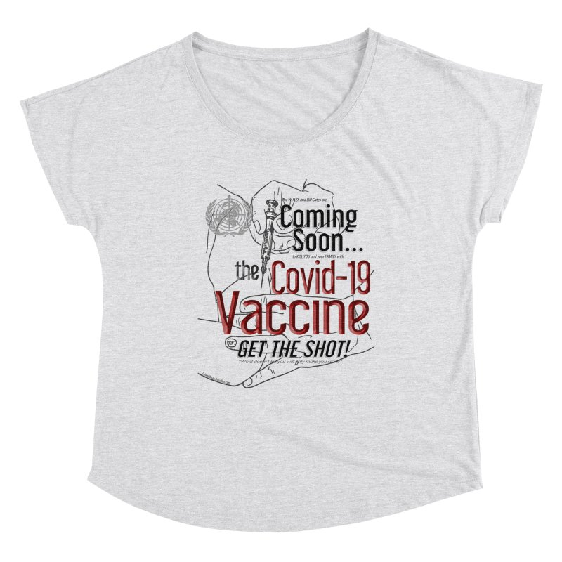 """""""Coming Soon…The Covid-19 Vaccine"""" by dontpanicattack™ Women's Scoop Neck by 3rd World Man"""