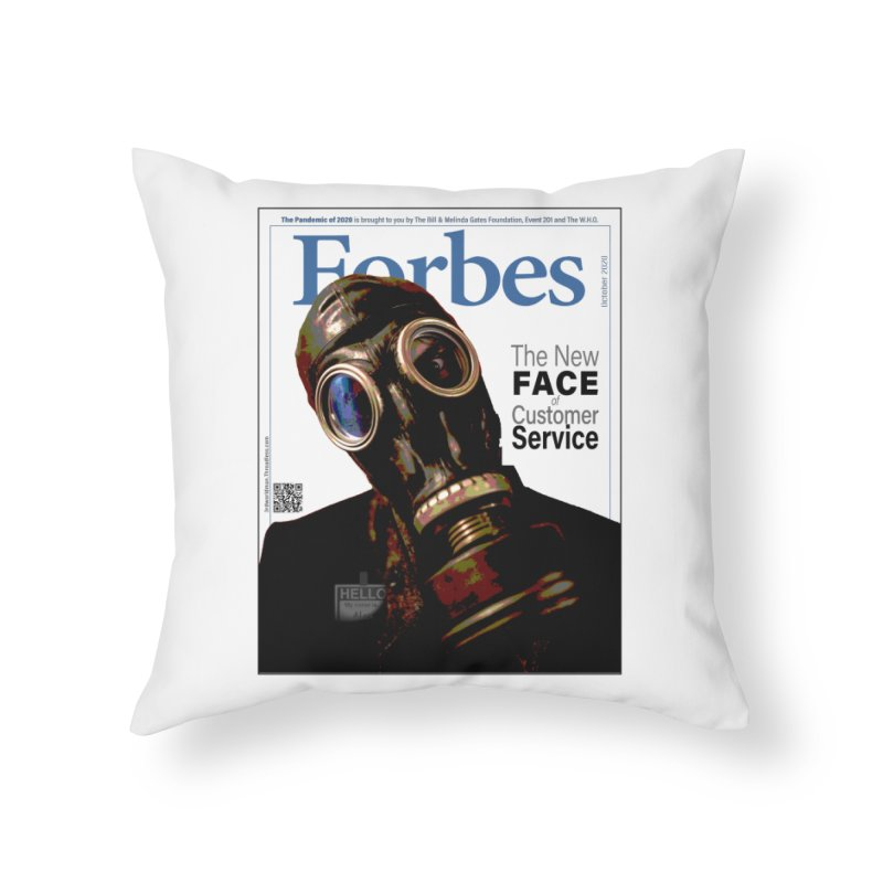 """""""The New Face Of Customer Service"""" by dontpanicattack™ Home Throw Pillow by 3rd World Man"""
