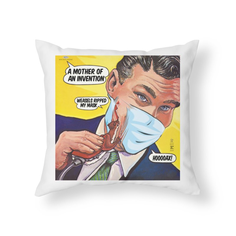 """""""Weasels Ripped My Mask"""" a Frank Zappa tribute for the Pandemic of 2020 by dontpanicattack™ Home Throw Pillow by 3rd World Man"""