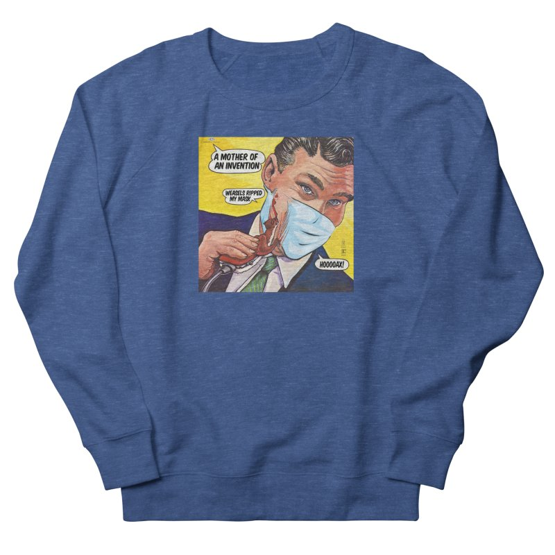 """""""Weasels Ripped My Mask"""" a Frank Zappa tribute for the Pandemic of 2020 by dontpanicattack™ Men's Sweatshirt by 3rd World Man"""