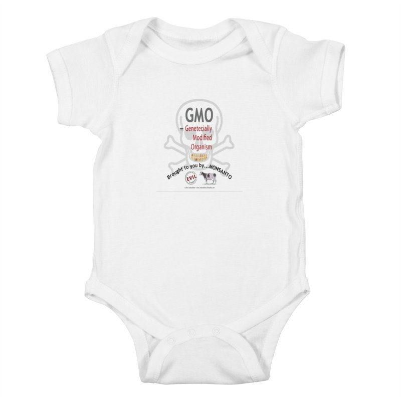 GMO Genetically Modified Organism by MONSANTO by dontpanicattack™ Kids Baby Bodysuit by 3rd World Man