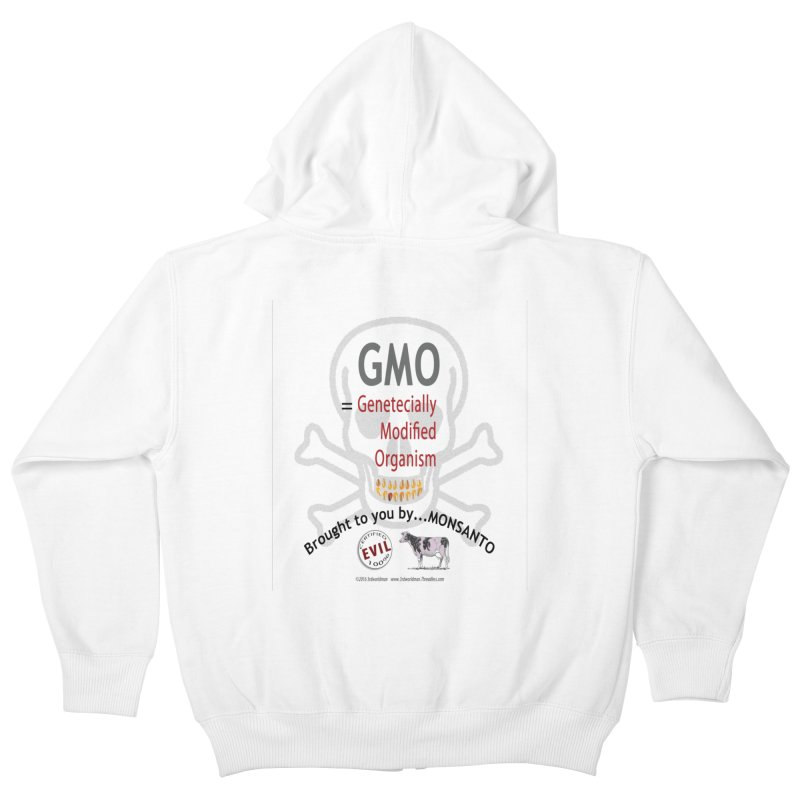 GMO Genetically Modified Organism by MONSANTO by dontpanicattack™ Kids Zip-Up Hoody by 3rd World Man