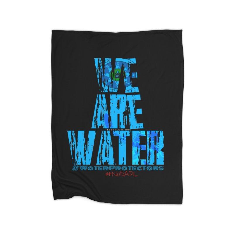 we are water Home Fleece Blanket Blanket by Online Store