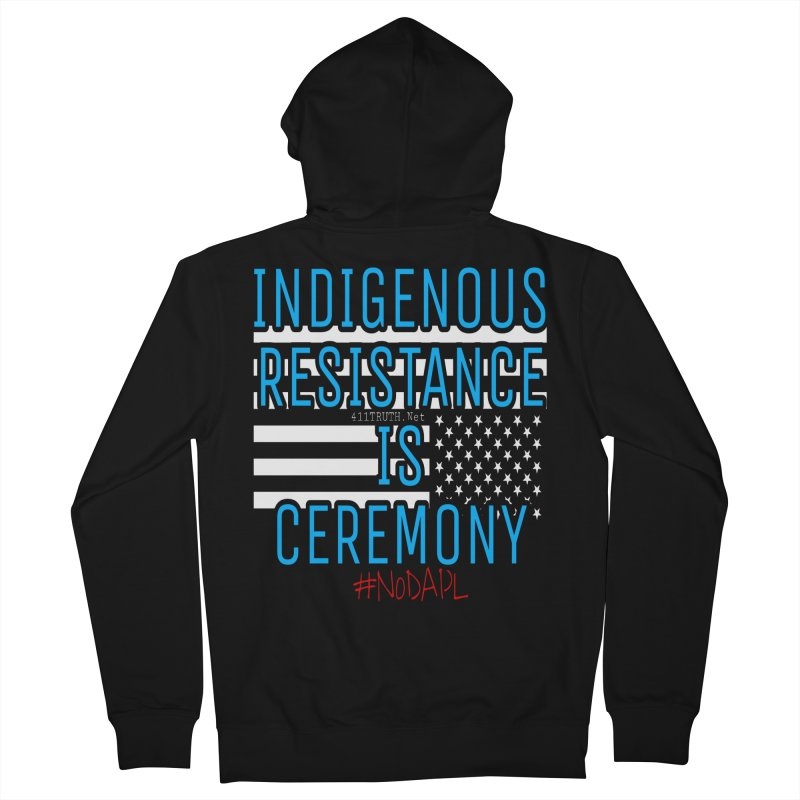 indigenous resistance is ceremony in Men's Zip-Up Hoody Black by Online Store