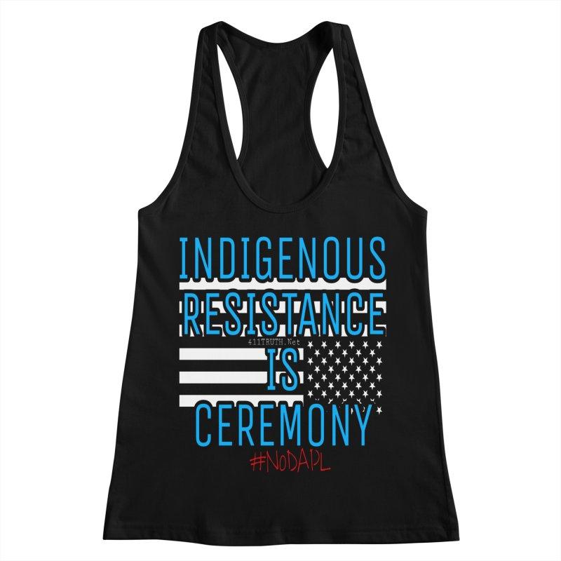 indigenous resistance is ceremony Women's Racerback Tank by Online Store