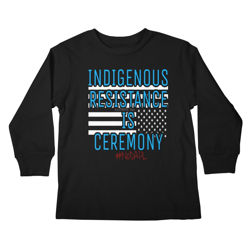 indigenous resistance is ceremony Kids Longsleeve T-Shirt by Online Store