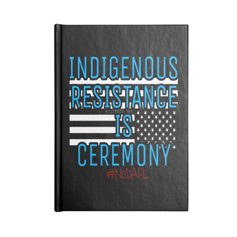 indigenous resistance is ceremony Accessories Blank Journal Notebook by Online Store
