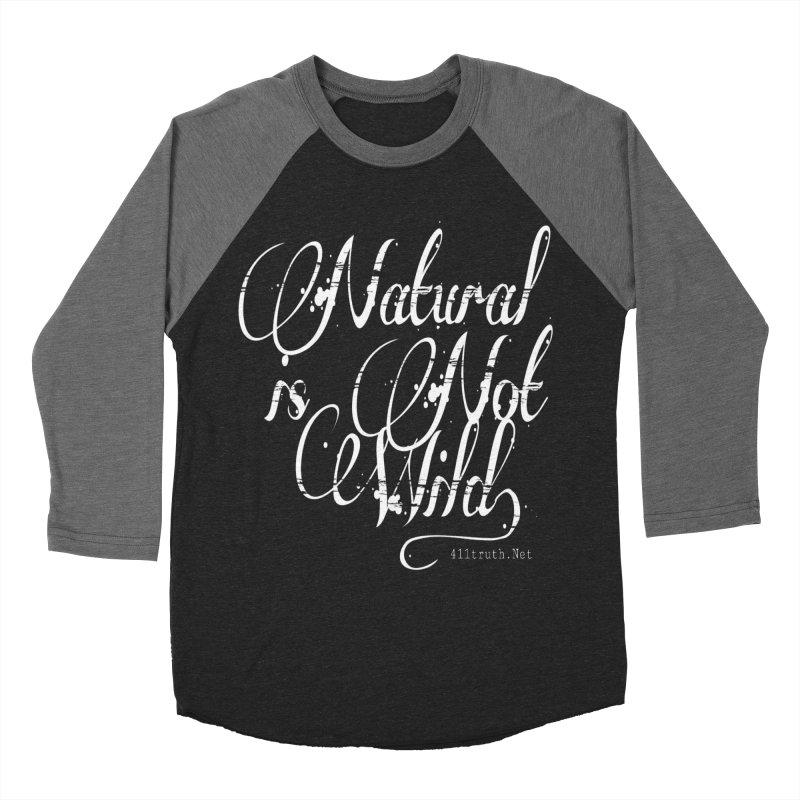 Natural is not Wild Women's Longsleeve T-Shirt by Online Store